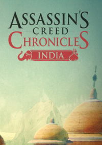 Assassin's Creed Chronicles: Индия (2016)