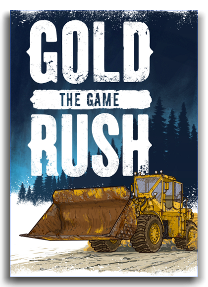 Gold Rush: The Game (2017)